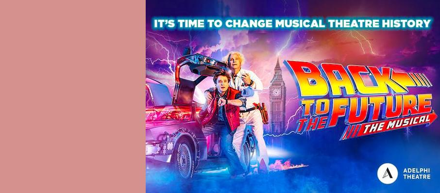 Back To The Future The Musical, Adelphi Theatre, Norwich